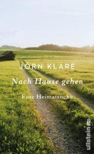Nach Hause gehen Klare, Jörn 9783550081132