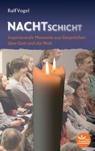 Nachtschicht Vogel, Ralf 9783945369302