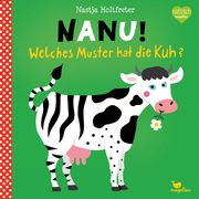 Nanu! Welches Muster hat die Kuh? Holtfreter, Nastja 9783734815621