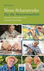 Neue Schatztruhe für die Seniorenarbeit Kusch, Rita 9783579062075