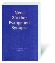 Neue Zürcher Evangeliensynopse Kilian Ruckstuhl/Hans Weder 9783438020369