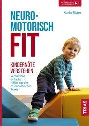 Neuromotorisch fit Ritter, Karin 9783432114989