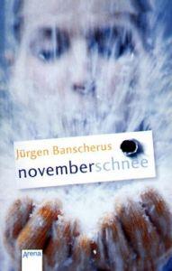 Novemberschnee Banscherus, Jürgen 9783401026350