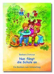 Nun fängt die Schule an Cratzius, Barbara 9783760070353