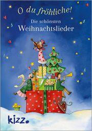 O du fröhliche! Die schönsten Weihnachtslieder Langen, Annette 9783451715662