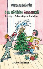 O du fröhliche Pannenzeit Schierlitz, Wolfgang 9783475548406