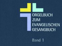 Orgelbuch zum Evangelischen Gesangbuch Verband Evangelische Kirchenmusik in Württemberg 9783931895099
