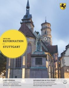 Orte der Reformation - Stuttgart Søren Schwesig/Frank Zeeb/Albert de Lange 9783374040643