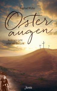 Osteraugen Müller, Raphael 9783038481096