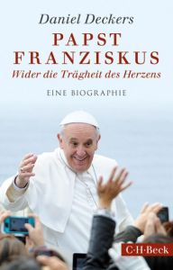 Papst Franziskus Deckers, Daniel 9783406688669
