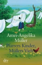 Pfarrers Kinder, Müllers Vieh Müller, Amei-Angelika 9783423250115