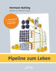 Pipeline zum Leben Butting, Hermann 9783038481904