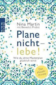 Plane nicht - lebe! Martin, Nina/Probst, Benedict 9783499005442