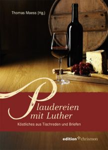 Plaudereien mit Luther Thomas Maess 9783869212920