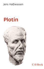 Plotin und der Neuplatonismus Halfwassen, Jens 9783406758669