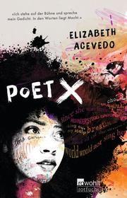 Poet X Acevedo, Elizabeth 9783499001864