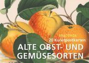 Postkartenbuch Alte Obst- und Gemüsesorten  9783730608135