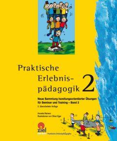 Praktische Erlebnispädagogik 2 Reiners, Annette 9783937210902