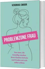 Problemzone Frau Smoor, Veronika 9783957347923