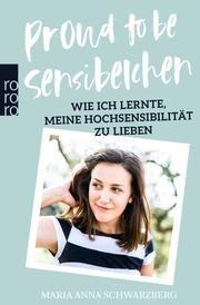 Proud to be Sensibelchen Schwarzberg, Maria Anna 9783499634376