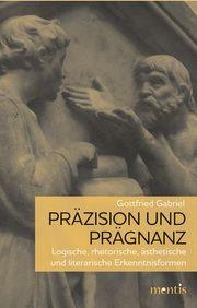 Präzision und Prägnanz Gabriel, Gottfried 9783957431400