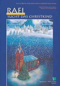 Rafi sucht das Christkind Reinders, Angela M T/Bucher, Peter/Leiber, Lila Leokadia 9783889970558