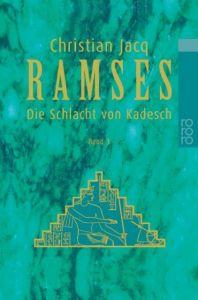 Ramses: Die Schlacht von Kadesch Jacq, Christian 9783499224737