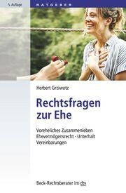Rechtsfragen zur Ehe Grziwotz, Herbert (Prof. Dr. Dr.) 9783423512145