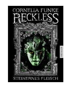 Reckless - Steinernes Fleisch Funke, Cornelia/Wigram, Lionel 9783791504858