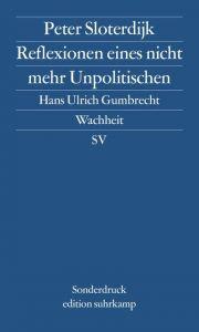 Reflexionen eines nicht mehr Unpolitischen Sloterdijk, Peter 9783518060704