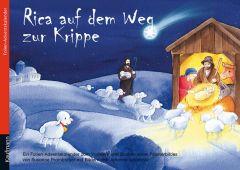 Rica auf dem Weg zur Krippe Pramberger, Susanne/Ignjatovic, Johanna 9783780610218