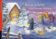 Rica erlebt Weihnachten. Ein Folien-Adventskalender zum Vorlesen und gestalten eines Fensterbildes Pramberger, Susanne/Ignjatovic, Johanna 9783780608451