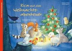 Rica und das Weihnachtsabenteuer. Ein Folien-Adventskalender zum Vorlesen und Gestalten eines Fensterbildes Wilhelm, Katharina/Ignjatovic, Johanna 9783780609014
