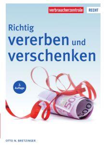 Richtig vererben und verschenken Bretzinger, Otto N (Dr.) 9783863366421