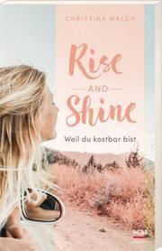 Rise and Shine Walch, Christina 9783775159548