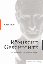 Römische Geschichte Heuß, Alfred 9783506783912