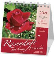 Rosenduft mit besten Wünschen 2021 Zachmann, Doro 9783880878051