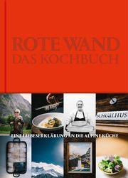 Rote Wand. Das Kochbuch Seiler, Christian/Pertramer, Ingo 9783951982908