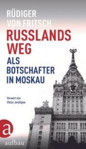 Russlands Weg Fritsch, Rüdiger von 9783351038144