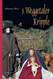 s Weggetaler Kripple Eberle, Josef 9783874073547