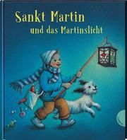 Sankt Martin und das Martinslicht Wölfel, Ursula/Jooß, Erich (Dr.) 9783522305495