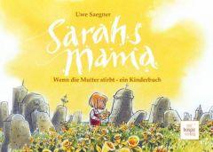 Sarahs Mama Saegner, Uwe 9783941251298