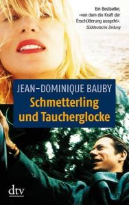 Schmetterling und Taucherglocke Bauby, Jean-Dominique 9783423125659