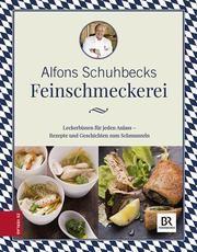 Schuhbecks Feinschmeckerei Schuhbeck, Alfons 9783898839723