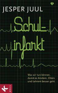 Schulinfarkt Juul, Jesper 9783466309849