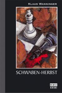 Schwaben-Herbst Wanninger, Klaus 9783940077202