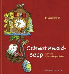 Schwarzwaldsepp Bánk, Zsuzsa 9783869211022