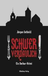Schwer verdaulich Seibold, Jürgen 9783874079921