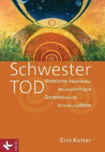 Schwester Tod Kutter, Erni 9783466368778