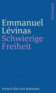 Schwierige Freiheit Lévinas, Emmanuel 9783633241125